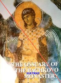 THE OSSUARY OF THE BACHKOVO MONASTERY