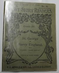 "The ""A.L."" Bright Story Readers Grade III: St. George Of Merry England"