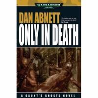 Only in Death (Warhammer 40, 000)