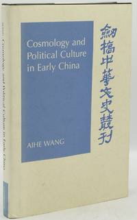 [ASIA] [PHILOSOPHY] COSMOLOGY and POLITICAL CULTURE in EARLY CHINA