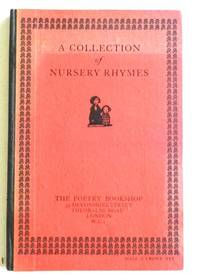Nurse Lovechild's Legacy / Being a Mighty Fine Collection of The  Most Noble, Memorable and Veracious Nursery Rhymes