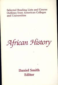 AFRICAN HISTORY: SELECTED READING LISTS AND COURSE OUTLINES