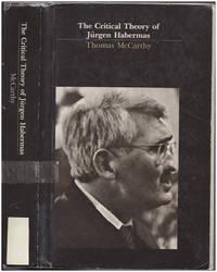 The Critical Theory of Jurgen Habermas