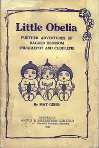 image of Little Obelia: Further Adventures of Ragged Blossom Snugglepot and Cuddlepie