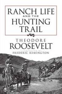 image of Ranch Life and the Hunting Trail (Dover Books on Americana)