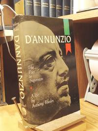 D'Annunzio: The Poet as Superman