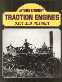 Traction Engines:Past And Present