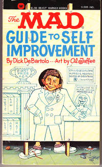 The Mad Guide to Self - Improvement