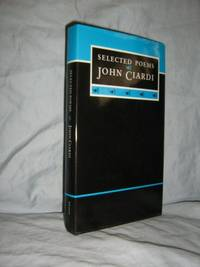 Selected Poems, John Ciardi
