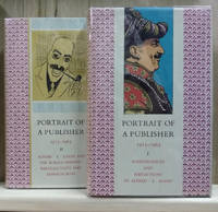 Portrait of a Publisher (In Two Volumes)