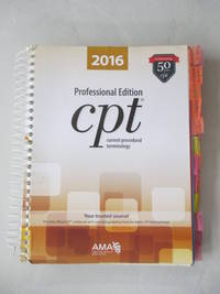 CPT 2016 Professional Edition (Current Procedural Terminology, Professional Ed. (Spiral))...