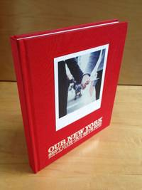 Our New York: Sept 11th-Oct 28th, 2001 by  Anne Menke - Hardcover - 2001 - from DuBois Rare Books (SKU: 003091)
