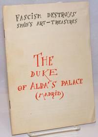 image of The Duke of Alba's palace (Madrid); fascism destroys Spain's art-treasures