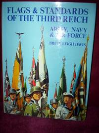 Flags and Standards Of the Third Reich by Davis, Brian Leigh