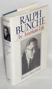 Ralph Bunche; an American life