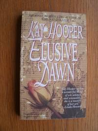 Elusive Dawn aka Second Chance at Love: Elusive Dawn