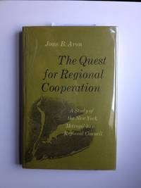 The Quest for Regional Cooperation: A Study of the New York Metropolitan Regional Council