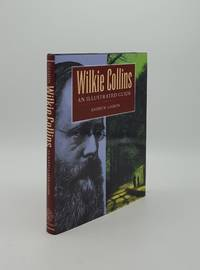 image of WILKIE COLLINS An Illustrated Guide