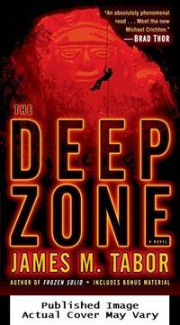 The Deep Zone: A Novel (with bonus short story Lethal Expedition) (Hallie Leland) by  James M Tabor - Paperback - 2013-01-29 Cover Edge Crimp. See - from EstateBooks (SKU: 170PS39L_f5589cce-e25f-4)