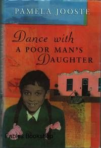 DANCE WITH A POOR MAN'S DAUGHTER.