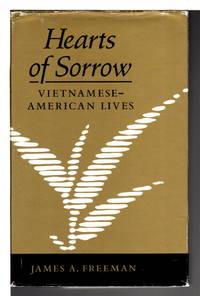 HEARTS OF SORROW: Vietnamese-American Lives.