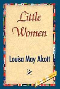 Little Women by Louisa May Alcott - 2007-03-01