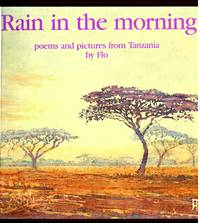 RAIN IN THE MORNING ( Poems and Pictures from Tanzania)