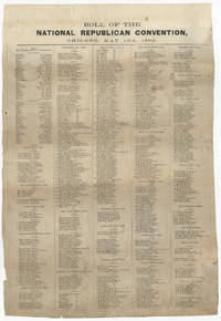 1860 Republican Party Roll Call from the Chicago Wigwam Convention that Nominated Lincoln for the Presidency