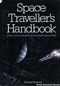 image of Space Traveller's Handbook: Every Man's Comprehensive Manual to Space Flight