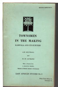 TOWNSMEN IN THE MAKING: Kampala and Its Suburbs.