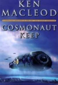 image of MacLeod, Ken | Cosmonaut Keep | Signed First Edition Copy