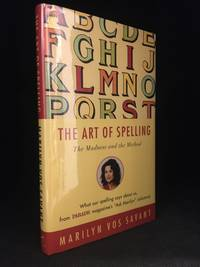 image of The Art of Spelling; The Madness and the Method