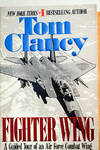 image of Fighter Wing: A Guided Tour of an Airforce Combat Wing (Signed by Clancy)