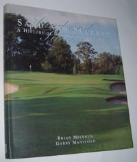 SAND AND SUCCESS: A History of Huntingdale Golf Club