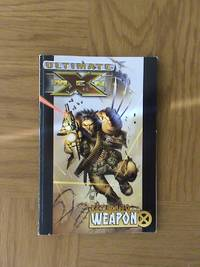 Ultimate X-Men Volume 2: Return To Weapon X     **1st edition/1st printing** by Mark Millar - Paperback - 1st Edition 1st Printing - 2006 - from Seasur Books and Biblio.co.uk