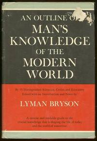 OUTLINE OF MAN'S KNOWLEDGE OF THE MODERN WORLD