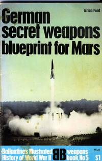 image of German Secret Weapons: Blueprint for Mars