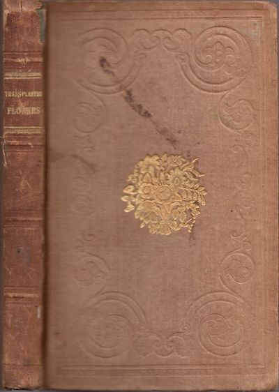 New York: John S. Taylor, 1839. First Edition. Hardcover. Fair. 12mo. xx, 20-160 pages. Brown cloth ...