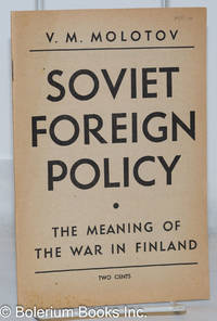 image of Soviet foreign policy: The meaning of the war in Finland