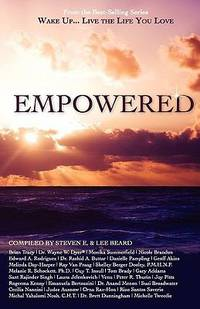 Wake up Live the Life You Love : Empowered
