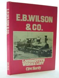 E.B.Wilson and Co.Locomotive Works List