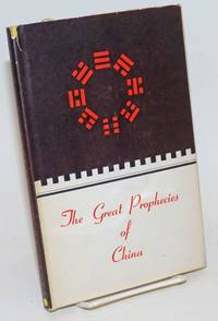 The Great Prophecies of China by  Charles L Lee - Hardcover - 1950 - from Bolerium Books Inc., ABAA/ILAB and Biblio.com
