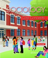 Sociology: A Down To Earth Approach Core Concepts 6th Edition