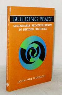 image of Building Peace: Sustainable Reconciliation in Divided Societies