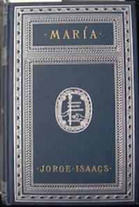 Maria: A South American Romance.