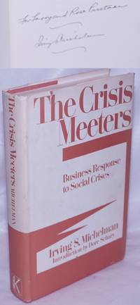 image of The Crisis Meeters: Business Response to Social Crises
