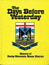 image of The days before yesterday: History of Rocky Mountain House district