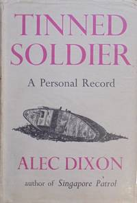 Tinned Soldier, A Personal Record, 1919-1926
