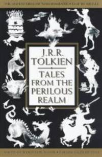 Tales from the Perilous Realm by J R R Tolkien - Paperback - 1998-04-07 - from Books Express and Biblio.com