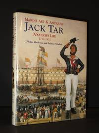 Marine Art and Antiques: Jack Tar-A Sailor's Life, c.1750-1910 (Marine Art & Antiques)